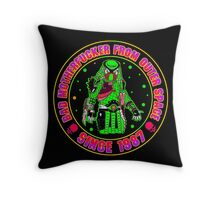 Bad Mofo from Outer Space Colour Throw Pillow