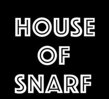 House of Snarf Sticker