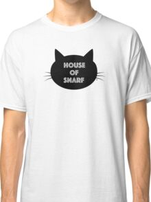 House of Snarf Classic T-Shirt