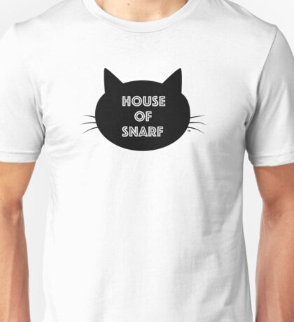 House of Snarf Unisex T-Shirt