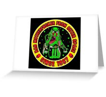 Bad Mofo from Outer Space Colour 2 Greeting Card