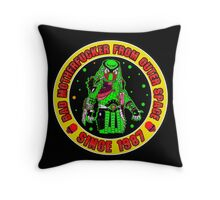 Bad Mofo from Outer Space Colour 2 Throw Pillow