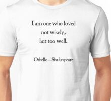 Shakespeare - Othello - About Love Unisex T-Shirt
