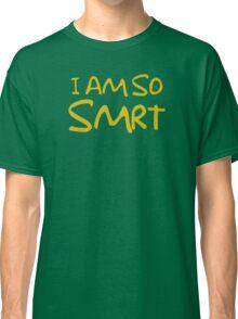 So Smrt Classic T-Shirt