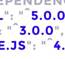 A Developers Dependencies Sticker
