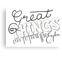 Part 3: Great Things Come To Those Who Explore Canvas Print