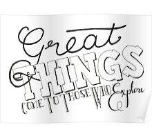 Part 3: Great Things Come To Those Who Explore Poster