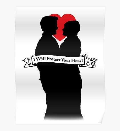 "Captain Swan ""I Will Protect Your Heart"" Silhouette Design  Poster"