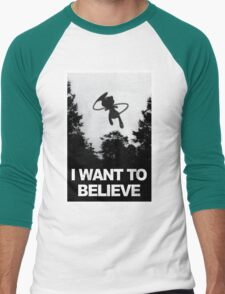 I want to believe Mew is out there.  Men's Baseball ¾ T-Shirt