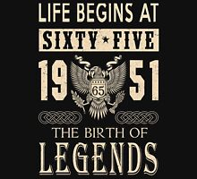 LIFE BEGINS AT 65 Unisex T-Shirt