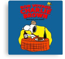 Snoopy : Bon Voyage, Charlie Brown ( And Don't Come Back! ) Canvas Print