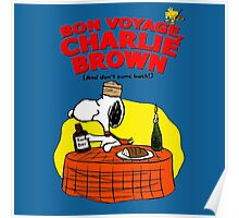 Snoopy : Bon Voyage, Charlie Brown ( And Don't Come Back! ) Poster