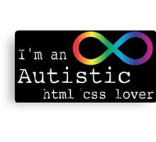 Autistic html/css Lover Canvas Print