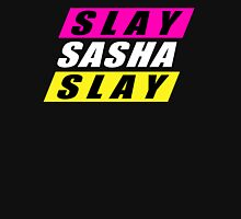 Slay Sasha Slay Unisex T-Shirt