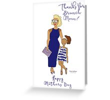 Thanks for Brunch Mom Greeting Card