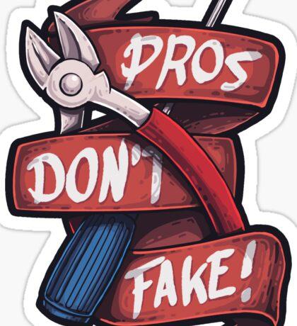 CSGO Pros don't Fake Sticker