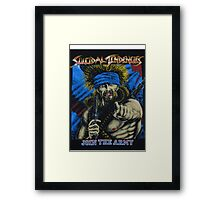 Suicidal Tendencies Join the Army Framed Print