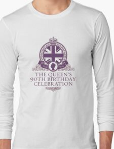 Queen's 90th Birthday #HappyBirthdayYourMajesty (T-shirt, Phone Case & more) Long Sleeve T-Shirt