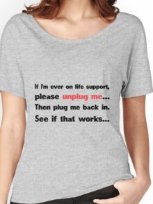 Unplug me Women's Relaxed Fit T-Shirt