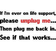 Unplug me Photographic Print
