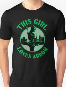 This Girl Loves Arrow. Oliver Queen. Unisex T-Shirt