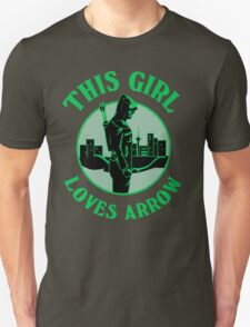 This Girl Loves Arrow. Oliver Queen. T-Shirt