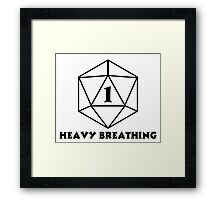 D20 1 One Heavy Breathing Framed Print