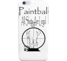 All shots legal! iPhone Case/Skin