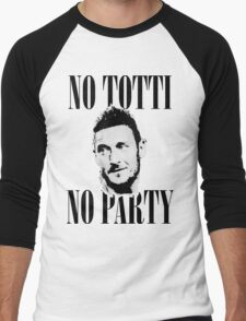 No Totti No Party Men's Baseball ¾ T-Shirt