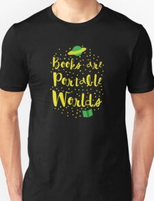 Books are portable worlds Unisex T-Shirt