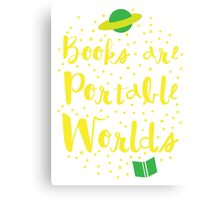 Books are portable worlds Canvas Print