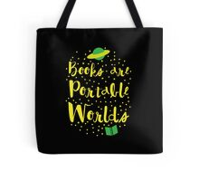 Books are portable worlds Tote Bag