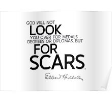 look for scars - hubbard Poster