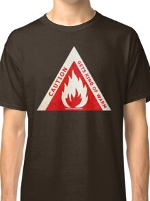 CAUTION - GETS KIND OF WARM Classic T-Shirt