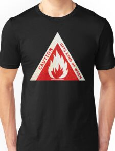 CAUTION - GETS KIND OF WARM Unisex T-Shirt