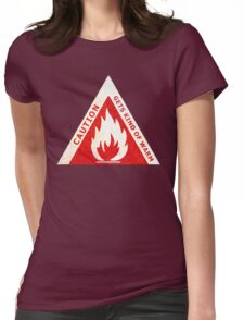 CAUTION - GETS KIND OF WARM Womens Fitted T-Shirt