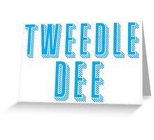 Tweedle DEE (with matching Tweedle DUMB) Greeting Card