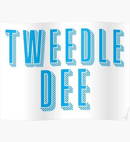 Tweedle DEE (with matching Tweedle DUMB) Poster