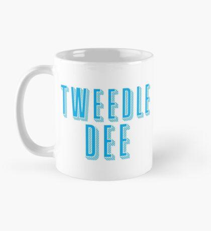 Tweedle DEE (with matching Tweedle DUMB) Mug