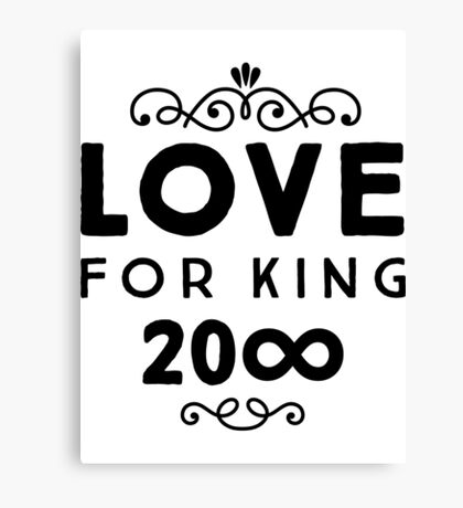 Love For King 20∞ | Black Ink Canvas Print