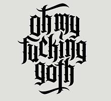 Oh my fucking goth / OMFG No.1 (black) Unisex T-Shirt