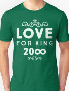Love For King 20∞   White Ink Unisex T-Shirt