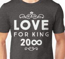 Love For King 20∞ | White Ink Unisex T-Shirt