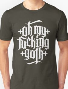 Oh my fucking goth / OMFG No.2 (white) Unisex T-Shirt
