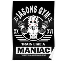 Jasons Gym, Train Like A Maniac Poster