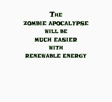 Renewable Energy for the Zombie Apocalypse Unisex T-Shirt