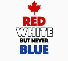 Red White But Never Blue T-Shirt Unisex T-Shirt