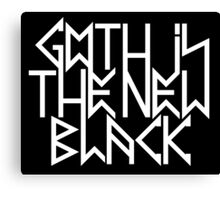 Gothic is the new black No.2 (white) Canvas Print
