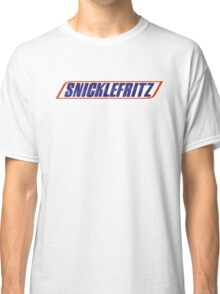 He's Getting the Snicklefritz Classic T-Shirt