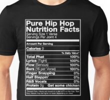 Pure Hip Hop Nutrition Facts Unisex T-Shirt